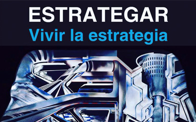 "A new book by Rafael Alberto Pérez: ""Estrategar: Vivir la estrategia"" (""Being strategic. Living the strategy"")"